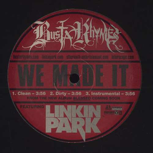 We made it Busta Rhymes ft. Linkin Park Raid Bul Remix (Spécial track 2012)