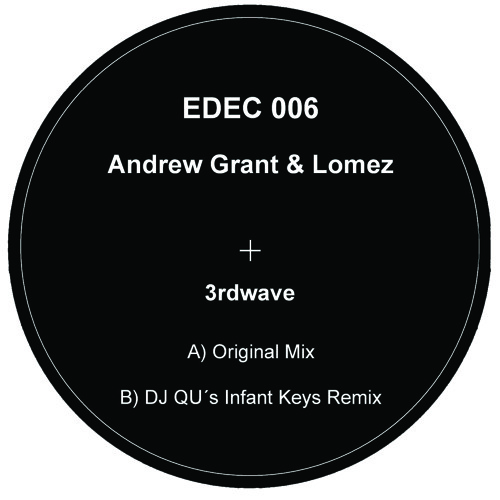 Andrew Grant & Lomez - 3rdwave - Original