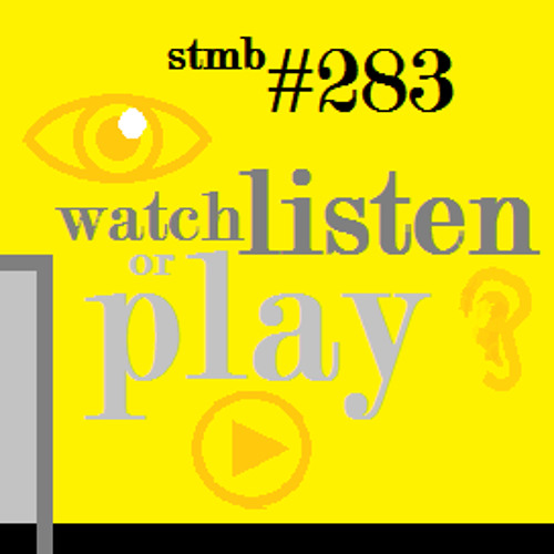 283/// watch, listen or play