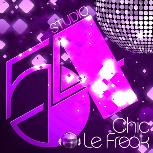 Chic / Le Freak (Fifty-Four Remix)