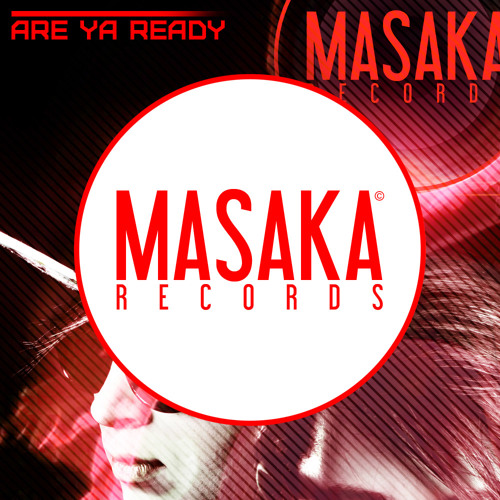 ARE YA READY (ORIGINAL MIX) | OUT NOW!