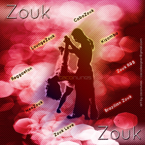 All styles of Zouk, Reggaeton & Zouk Remixes