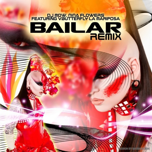 MDW & Nina Flowers - Bailar (Luis Erre Make U Cha Cha Extended Mix)