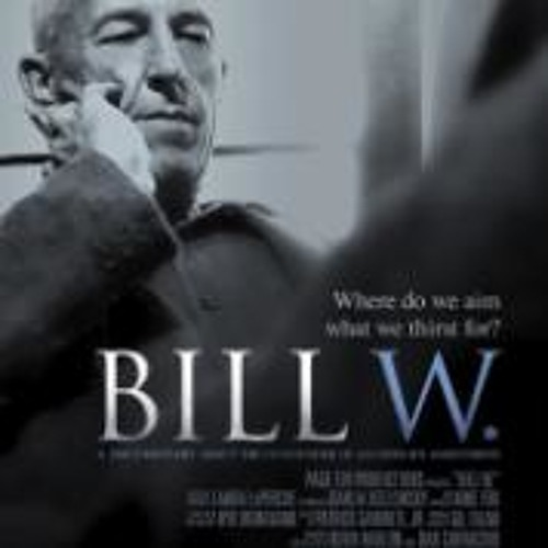 Bill W. Co-Director Dan Carracino talks about making the film