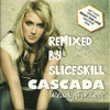 Cascada - Ready for love (Slic3skill Remix)