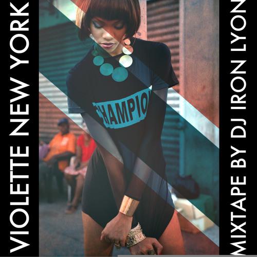 Violette NYC x DJ Iron Lyon (classic dancehall mix)