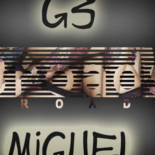 "Miguel ft.G3 ""Broads"" Art Dealer Chic Vol.2"