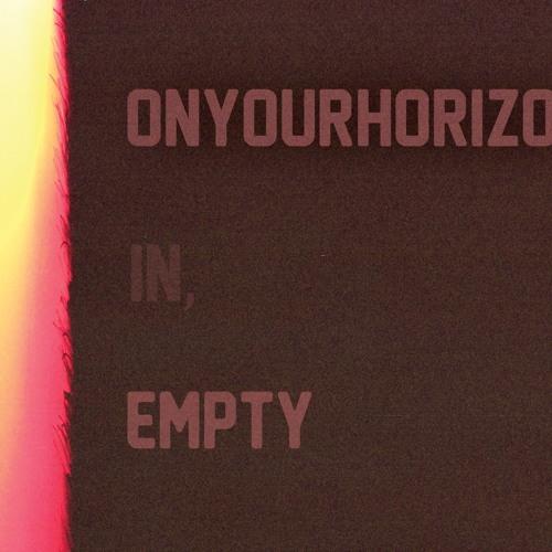 In, Empty