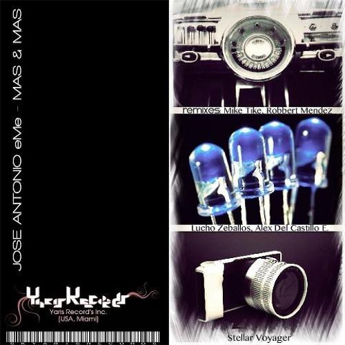 Jose Antonio eMe - Mas & Mas (Lucho Zeballos Remix)