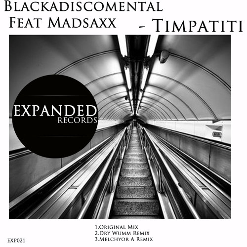 Blackadiscomental  Feat Madsaxx - Timpatiti Ep [EXP021] Out 09/02/2012