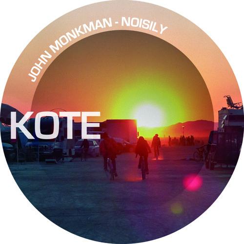 John Monkman - Noisily [OUT NOW] http://www.beatport.com/release/noisily/949318