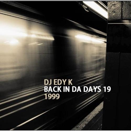 DJ EDY K - Back In Da Days Vol.19 (1999)