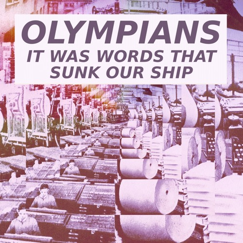 Olympians - I Hate Everybody's Guts And They Hate Mine