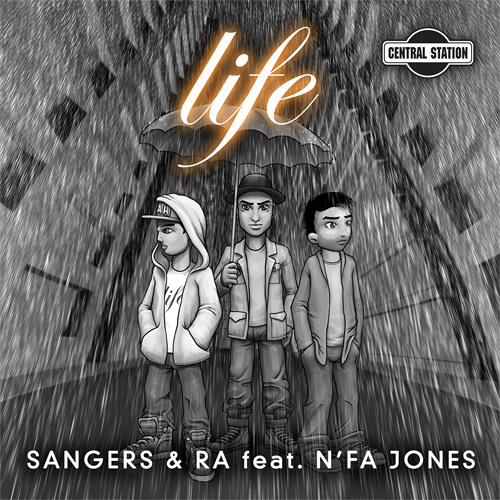 Sangers & Ra feat. N'fa Jones - Life and Life Remixes EPs [Central Station Records / Kontor Records]