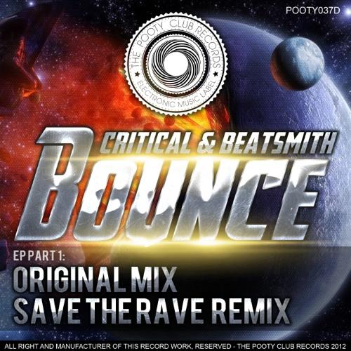 Critical & Beatsmith - Bounce (Save The Rave Remix)