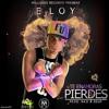 Eloy- Si Te Enamoras Pierdes