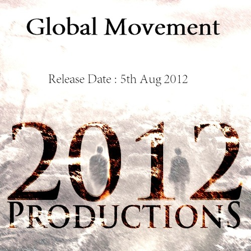 Global Movement - Cypher (2012 Productions)