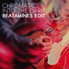 Chromatics - Into The Black (Beatamines Edit)