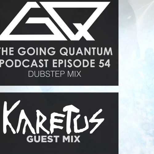 GQ Podcast : Karetus Guest Mix [Ep.54]
