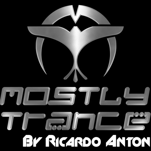 Mostly Trance Mix By Ricardo Anton - Episode 76