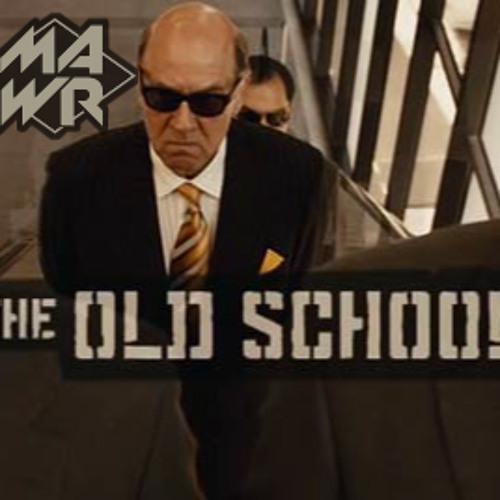 MAWR - The Old School