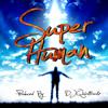 Superhuman by DJ Quicktrackz