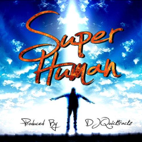 Superhuman by DJ Quicktrackz
