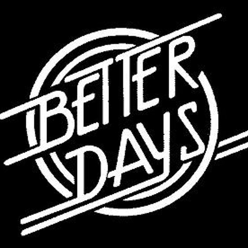 Better Days(Chainsaw production)