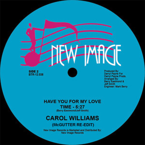 Carol Williams - Have You For My Love (McGuttz Edit)