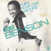 George Benson - Turn Your Love Around (AustinPowerz Re-Fix) FREE DOWNLOAD