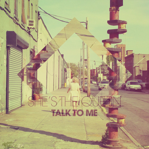 01 She's The Queen - Talk To Me