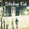 Stickup Kid - The Oceanwalker