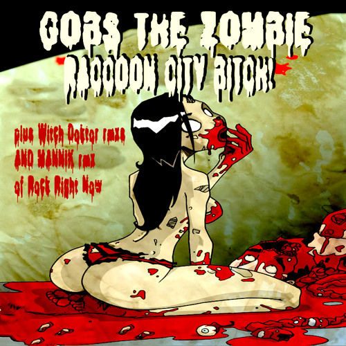 02 Rock Right Now (Mannik rmx) - Gobs The Zombie