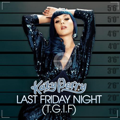 Katy Perry - Last Friday Night (MOTR remix)