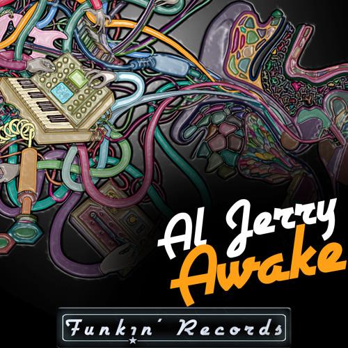 Al Jerry - Awake (Original Preview) EXCLUSIVE on Beatport 20/08/2012