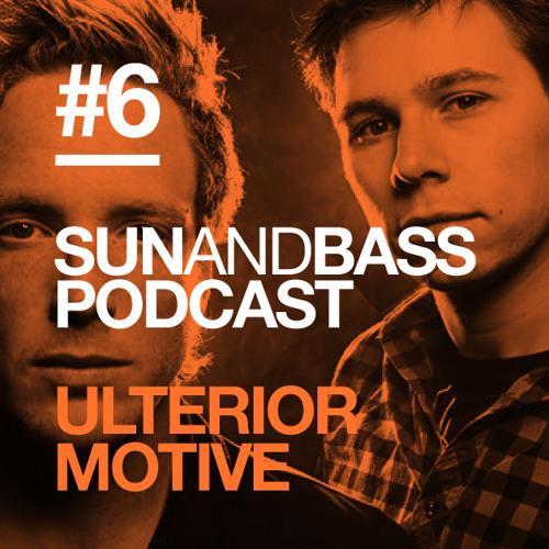 Sun And Bass Podcast #6 - Ulterior Motive