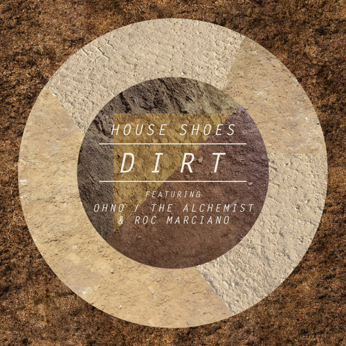 "House Shoes ""Dirt"" ft. Greneberg (Oh No, Alchemist, Roc Marciano)"