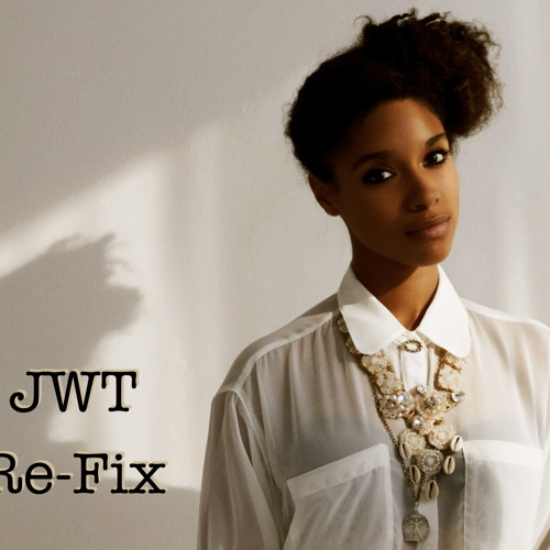 Lianne La Havas - Stolen Moments (JWT Re-FIX)