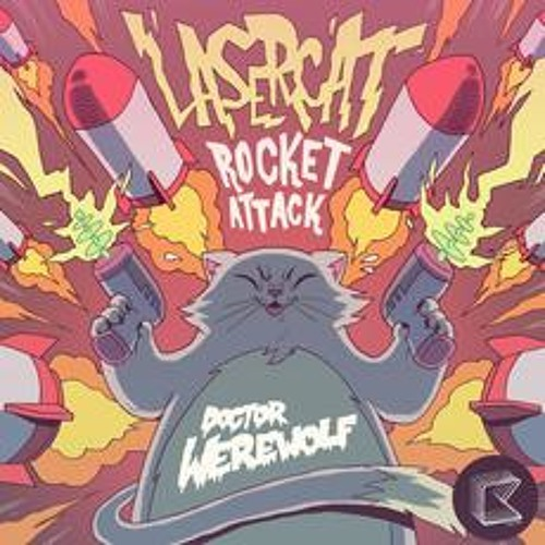 'Lasercat Rocket Attack' (James Frew Remix) - Doctor Werewolf