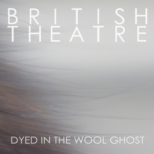 British Theatre - As The Leaves Are To The Limbs