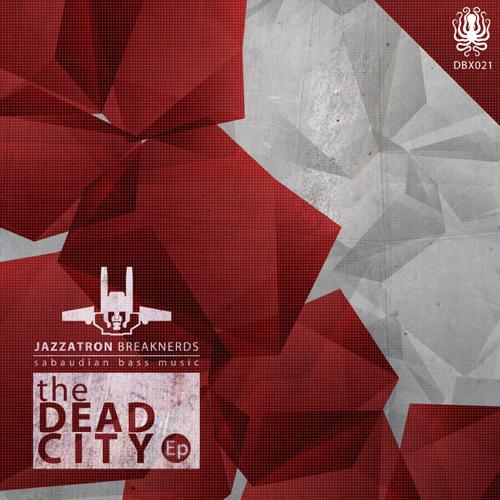 Dead City EP DBX025