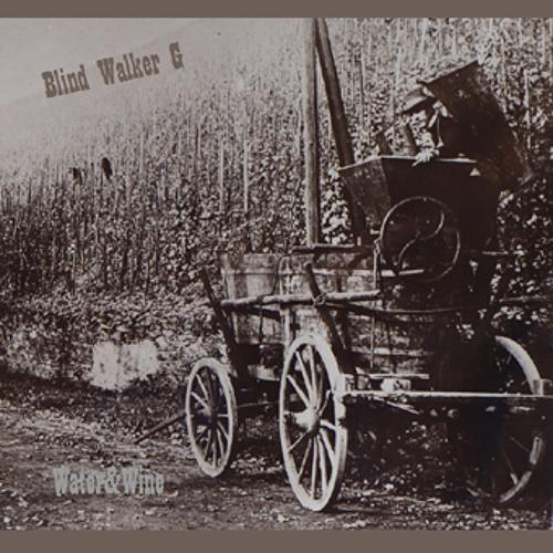 Blind Walker G ft.Jacqueline Telford - Weed, Whiskey & Wine