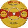 Bob and Earl - Harlem Shuffle (Make it Last edit)