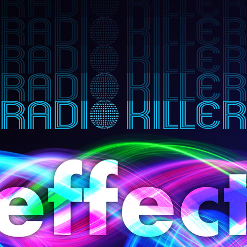 Radio Killer Effect - Episode 7