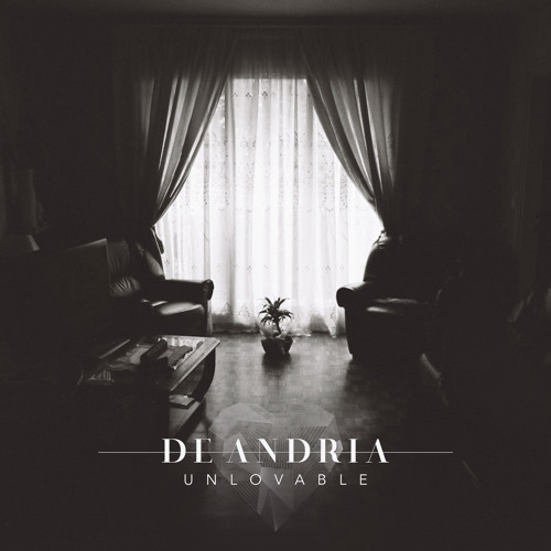 De Andria Unlovable By De Andria Free Listening On