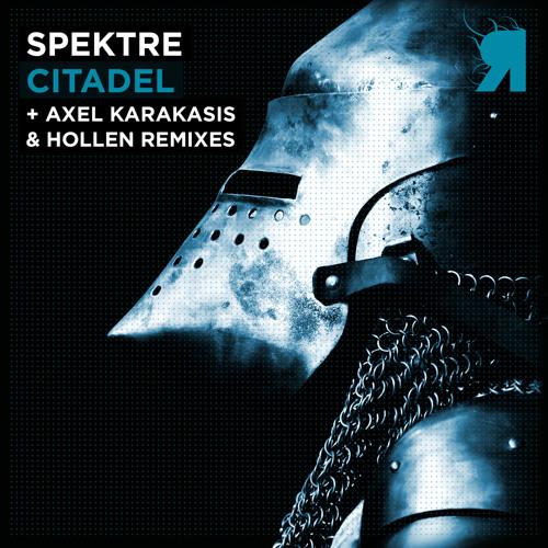 Spektre - Citadel (Axel Karakasis Remix) [Respekt]