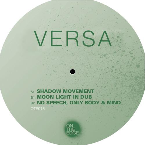 "Versa ""No Speech, Only Body & Mind"" [On The Edge]"