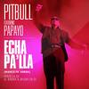 Echa Palla (DJ ADEY Remix) - Pitbull ft Papayo (FREE DOWNLOAD)