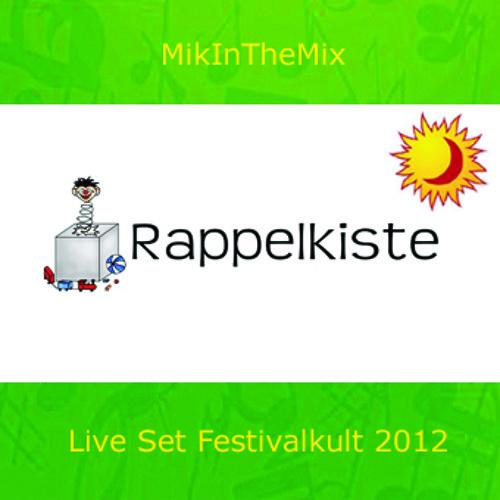 MikInTheMix - RappelKiste - (Festivalkult 2012) - Daytime/Live Record -