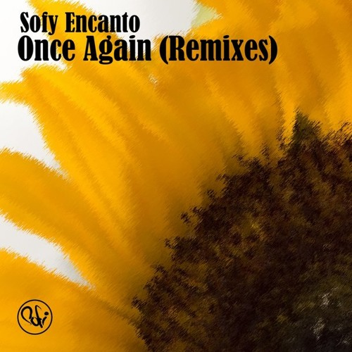 Sofy Encanto - Once Again (the soul creative mix)